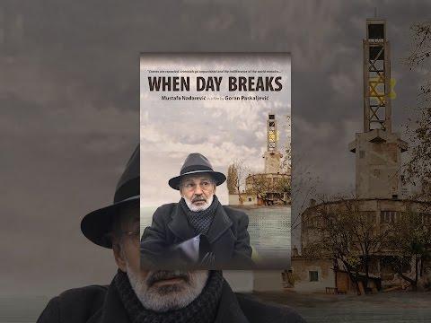 When Day Breaks