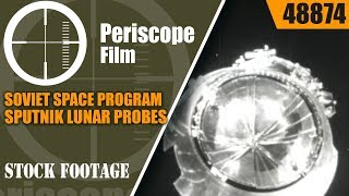 SOVIET SPACE PROGRAM  SPUTNIK   LUNAR PROBES  48874 Russian Film 11
