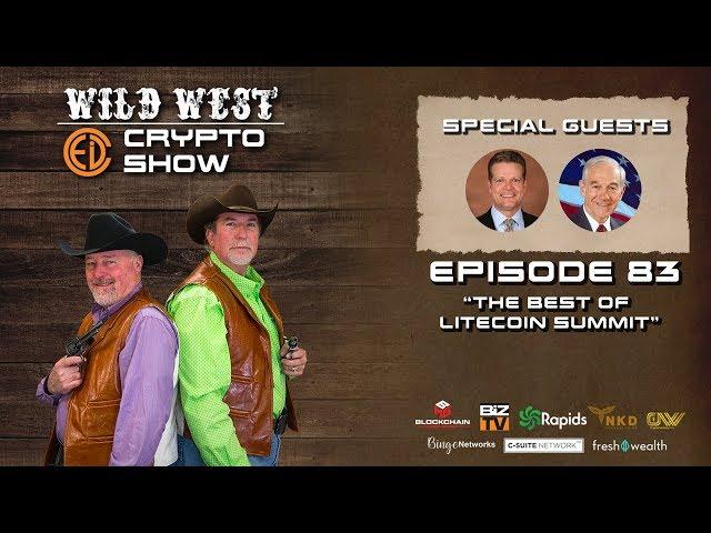 Wild West Crypto Show Episode 83 | The Best of Litecoin Summit