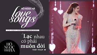 Lạc Nhau Có Phải Muôn Đời - Hồ Ngọc Hà | Love Songs - Cả Một Trời Thương Nhớ