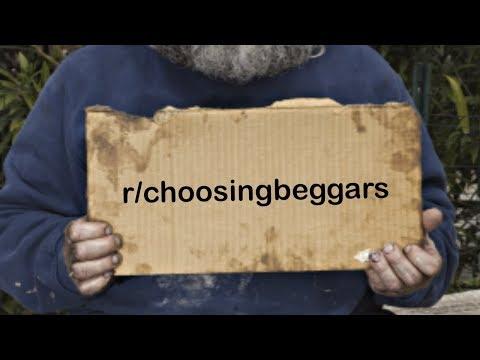 r/choosingbeggars Best Posts #3