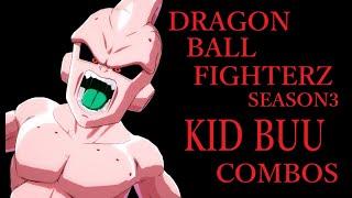 【S3】DRAGON BALL FIGHTERZ KID BUU BASIC COMBOS【ドラゴンボールファイターズ 魔人ブウ(純粋) 基礎コンボ】