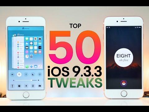 Top 50 iOS 9.3.3 Jailbreak Tweaks!