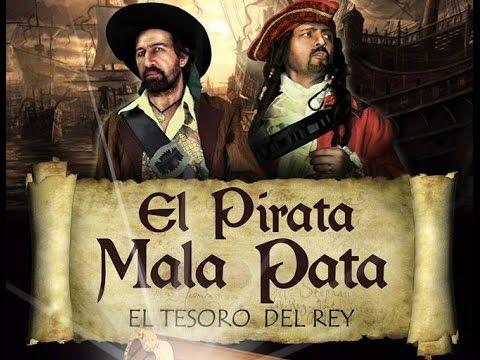 El Pirata Mala Pata y el tesoro del Rey