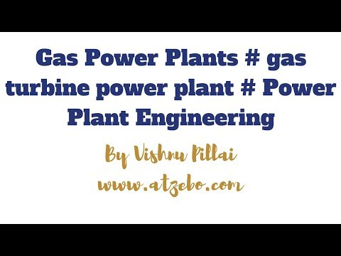 Gas Power Plants # gas turbine power plant # Power Plant Engineering
