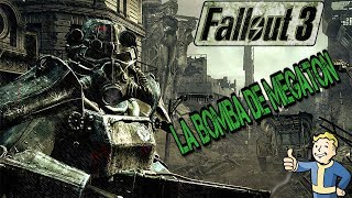 DESACTIVAMOS LA BOMBA DE MEGATON Fallout 3 ESPAÑOL