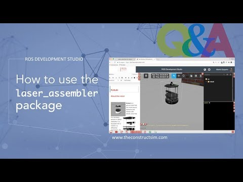 [ROS Q&A] 047 - How to use the laser_assembler package