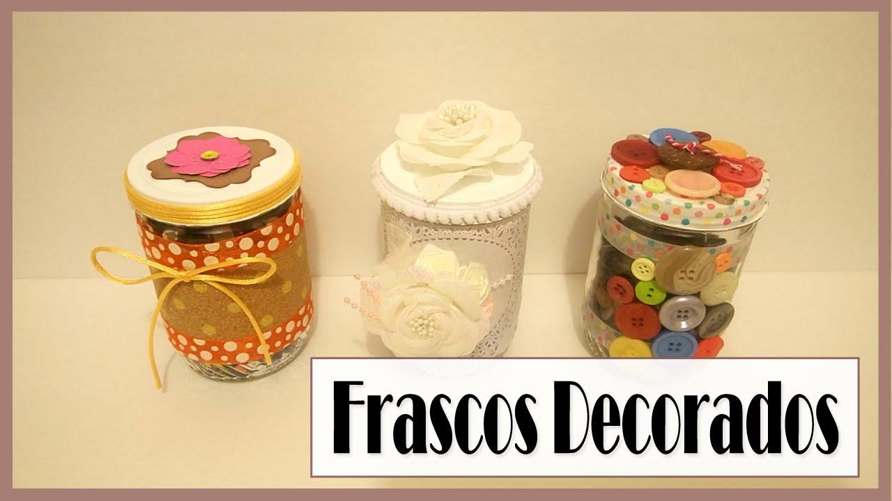 Frascos decorados 3 ideas f ciles tutorial diy - Diy frascos decorados ...