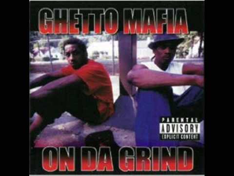 Ghetto Mafia - On da grind
