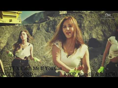 [Mash-Up] TWICE X SNSD - TT / Catch Me If You Can