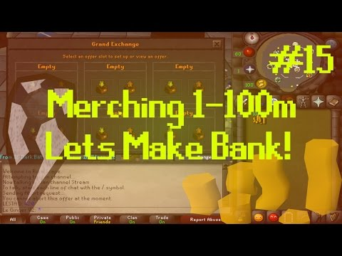 [OSRS] Runescape : MERCHING/FLIPPING 1-100M - ROAD TO BANK Episode #15 - More Great Gainz!