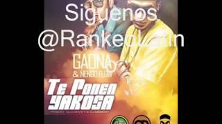 Ñengo Flow Ft. Gaona -- Te Ponen Yakosa ( @RankeoLatino ) NUEVO