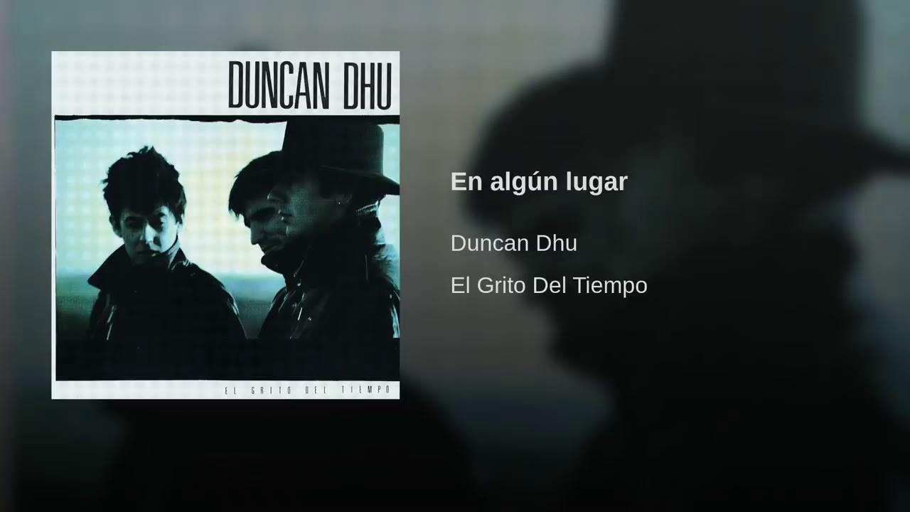 En Algún Lugar Duncan Dhu Youtube