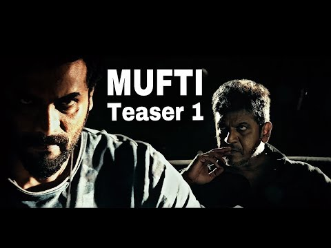MUFTI KANNADA MOVIE FIRST OFFICIAL HD TEASER | Dr. SHIVA RAJKUMAR | SRII MURALI | SHANVI |