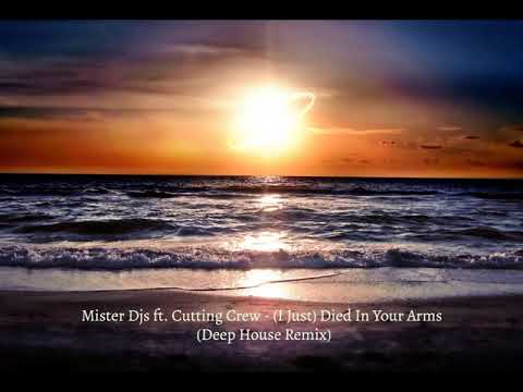 Mister Djs ft. Cutting Crew - (I Just) Died In Your Arms | Deep House Remix
