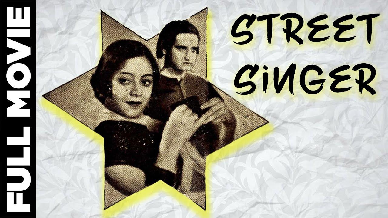 Street Singer (1938) Full Movie With English Subtitle   स्ट्रीट सिंगर   K.L. Saigal, Kanan Devi