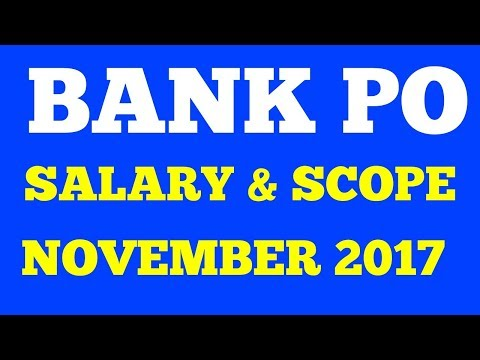 BANK PO SALARY AFTER 11TH BIPARTITE SETTLEMENT  NOVEMBER 2017