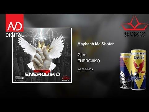 Gjiko - Maybach Me Shofer