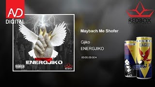 Gjiko - Maybach me shofer