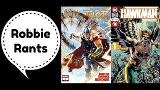 Weekly Comic Book Review 06/13/18 - Robbie Rants #198