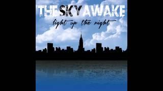 Light Up The Night - The Sky Awake