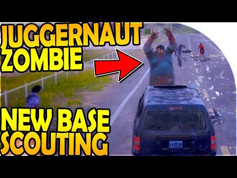 JUGGERNAUT ZOMBIE! - NEW BASE SCOUTING (State of Decay 2 Gam
