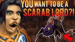 So, You Want To Be A Scarab Lord? (Classic WoW)