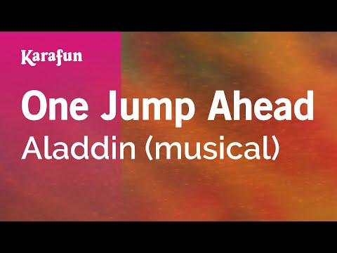 Karaoke One Jump Ahead - Aladdin (Musical) *