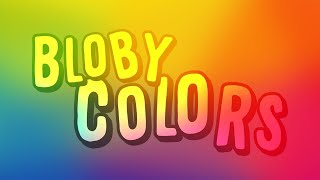 [Concept] Bloby Colors