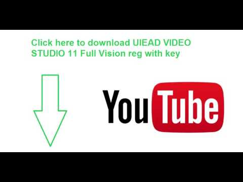 how to download ulead video studio 11 full with key sure no virus