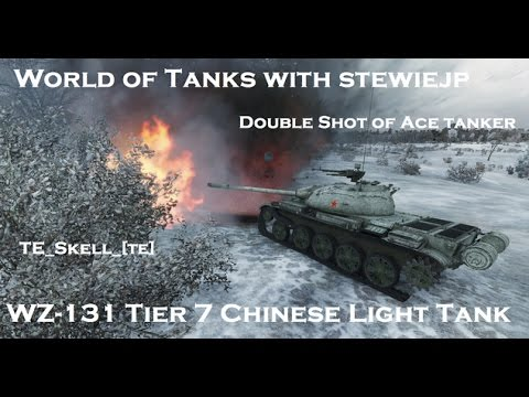 World of Tanks WZ-131 Tier 7 Chinese Light Tanks - Ace Tanker Double Shot!
