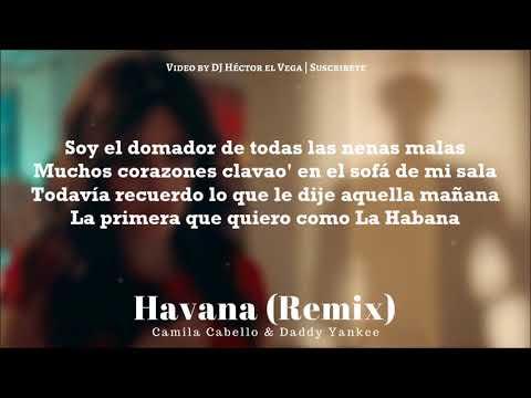 Havana (Remix) - Daddy Yankee & Camila Cabello [Letra/Lyrics]