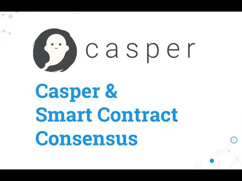 Casper PoS & Smart Contract Consensus Overview