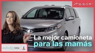La mejor camioneta para las mamás | Annie Barrios | Me lo dijo Lola
