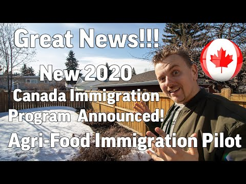 New 2020 Canada Immigration Program | Agri-Food Immigration Pilot
