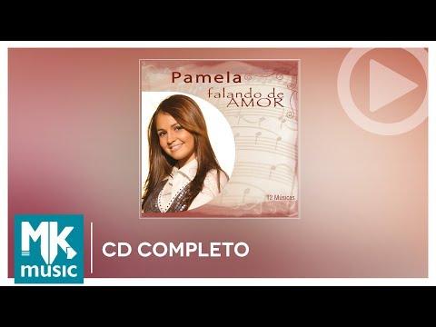 Pamela - Falando de Amor (CD COMPLETO)