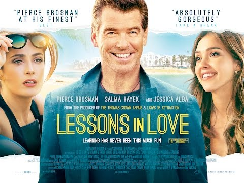 Lessons In Love - Trailer -  Pierce Brosnan, Jessica Alba, Salma Hayek