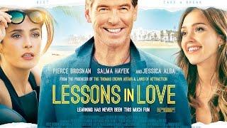 Lessons In Love - Trailer -  Pierce Brosnan, Jessica Alba, Salma Hayek