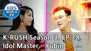Idol Master - Yubin [KBS World Idol Show K-RUSH3 / ENG,CHN / 2018.07.13]