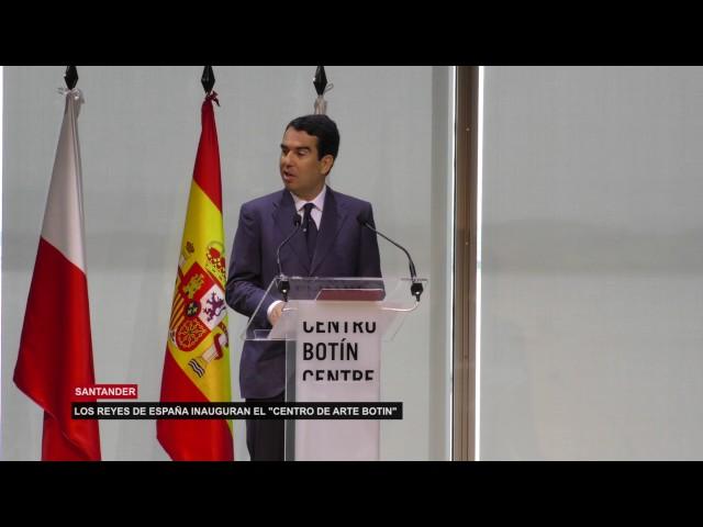 Los Reyes de España Inauguran 'El Centro Botin'