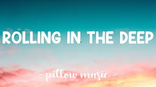 Rolling In The Deep - Adele (Lyrics) 🎵