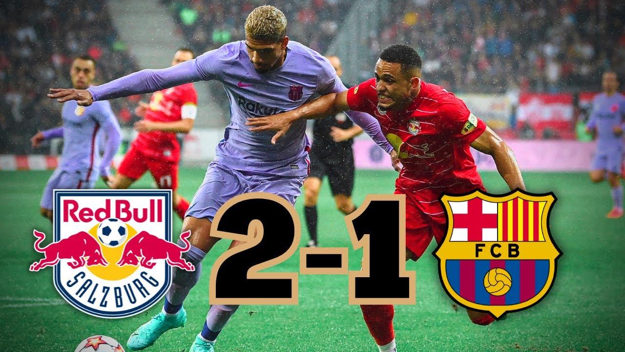 Salzburg 2 Barça 1 - An experimental Barça loses in Austria ❌👀