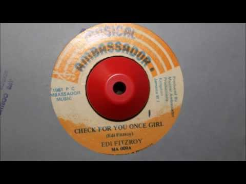 EDI FITZROY - CHECK FOR YOU ONCE GIRL