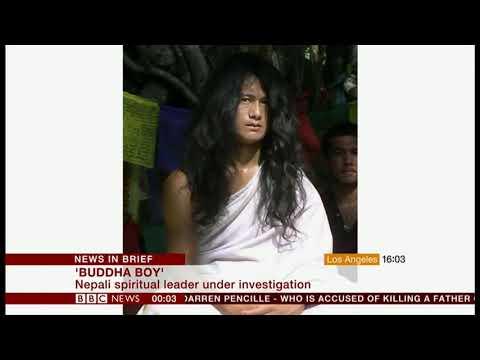 'Buddha boy' leader under investigation (Nepal) - BBC News - 8th January 2019