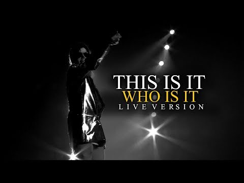 WHO IS IT - THIS IS IT (Live At The 02, London) - Michael Jackson
