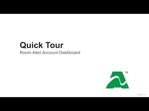 Quick Tour: RoomAlert.com Dashboard
