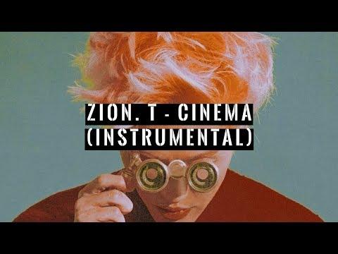 Zion T. - Cinema (Instrumental)