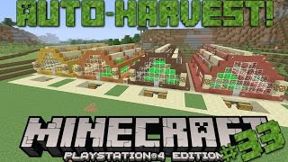 Minecraft PS4 Survival #33 | Auto-Harvest Greenhouses!