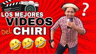 🤣LOS MEJORES VIDEOS DEL CHIRI 2020 | para morir de risa meto! ❤️💚
