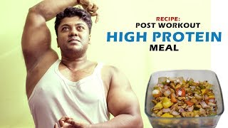RECIPE : POST WORKOUT HIGH PROTEIN MEAL || By FitGuru ||
